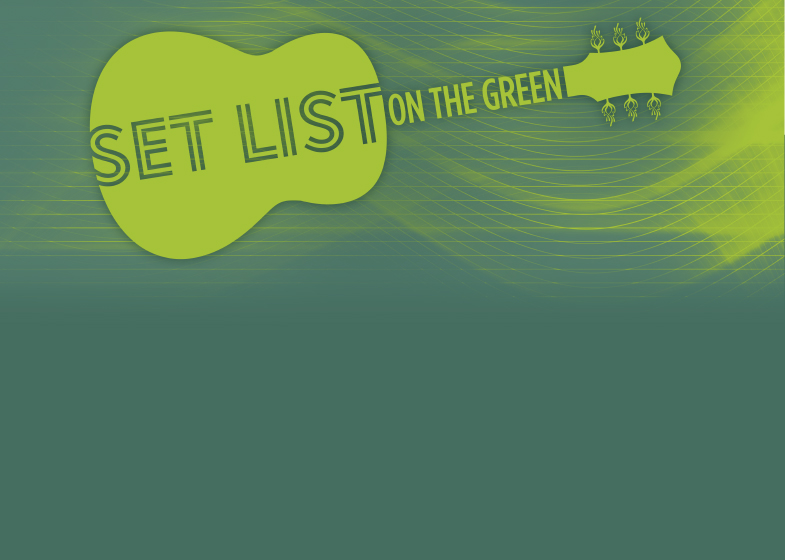 Banner image for Set List on the Green, presented by Muse Family Foundation